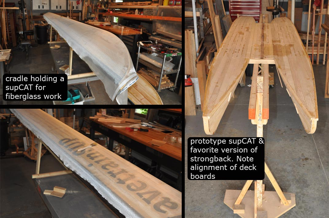 picture of a strongback and cradle in use for building a supCAT.